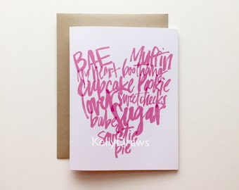 Ooey Gooey Pet Names Greeting Card Sugar Babe Lover Heart Handlettered Valentine's Day Love Card