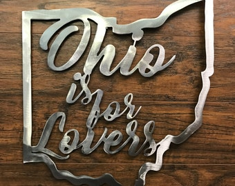 Ohio is for Lovers - Ohio Outline Metal Sign
