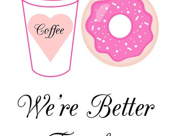 Coffee and Donut Display Sign