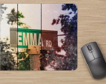 Mousepad Personalized name mousepad Where the streets have your name mousepad EMMA Mousepad