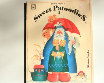 Sweet Patoodies 3 by Sharon Saylor, Tole Painting Book
