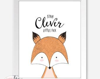 Stay Clever Little Fox, Fox Print, Art for Kids Room, Art for Nursery, Wall Art, Art for Boys Room, Kids Wall Art, Wall Art Printable