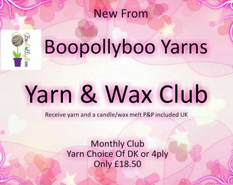 Yarn & Wax club
