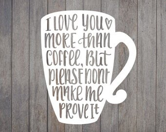 Hand Lettered Coffee Quote, SVG, PNG, Cricut File, Silhouette File, Cut File, Farmhouse Chic, Rustic Cut Files, Kitchen Signs, Wood Sign