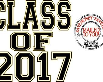 Graduation Class of 2017 Iron On Transfer / Shirt / Tote Bag / Etc.