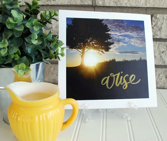 "8x8"" Sunrise Photograph with Handlettering Arise Shine Catholic Christian Inspiration Art For the Home"