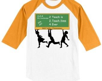 Teacher School Raglan T Shirt several sleeve color options Teacher Chalkboard design featuring school name, class name, teacher, year