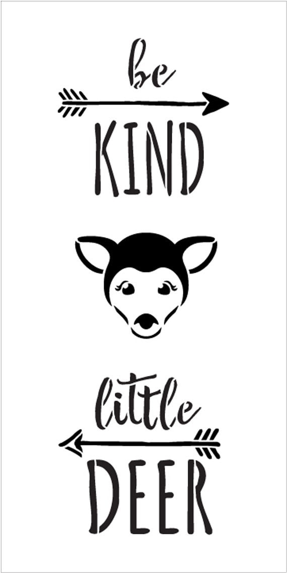 Be Kind Little Deer - Tall Woodland - Word Art Stencil - Select Size - STCL1764 - by StudioR12