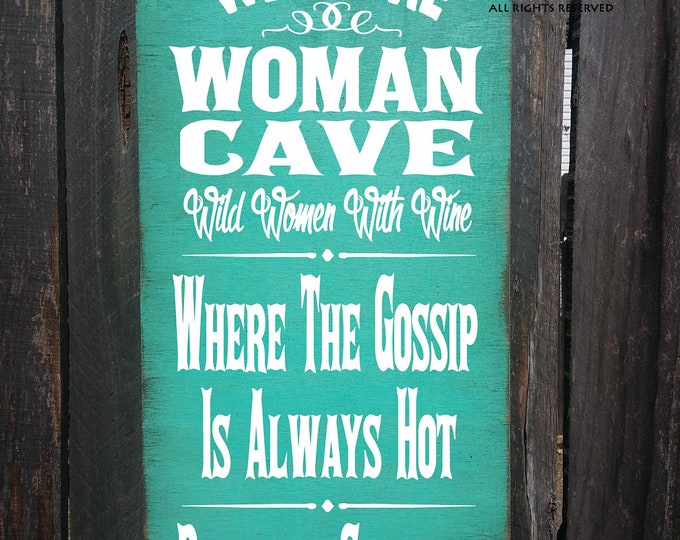 woman cave, woman cave sign, gift for woman cave, housewarming gift, woman cave wall decor, woman cave decoration, woman cave wall art