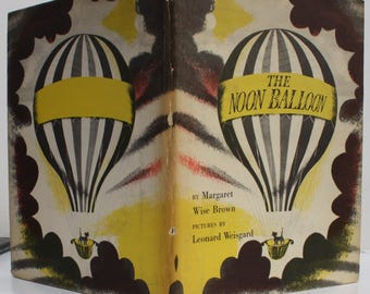 The Noon Balloon by Margaret Wise Brown - Harper & Brothers 1952