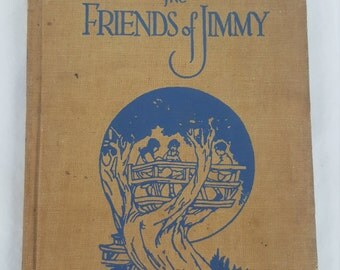 1926 child's book The Friends of Jimmy by Gertrude Alice Kay