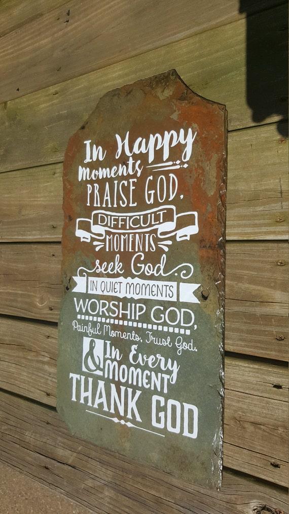 In Happy Moments - Inspirational Sign - Christian Decor - Praise & Worship - Praise God Sign - Unique Slate Sign - Seek God - Worship God