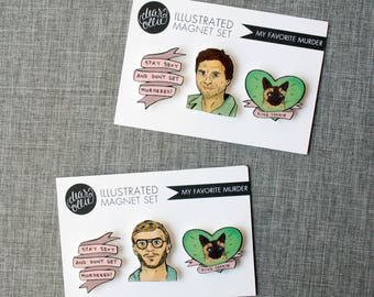My Favorite Murder - Magnet Set of 3