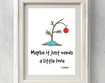 Charlie Brown Christmas Tree Print.  Maybe it just needs a little love.  Linus.  Christmas Gift.  All Prints BUY 2 GET 1 FREE!