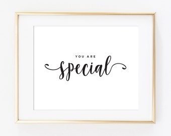 You Are Special print, motivational print, printable quote, printable art, modern wall art, typography print, wall decor