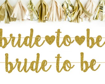 Bride to Be Banner - Bridal Shower Decorations - Bridal Shower Banner - Bride to Be - Bachelorette Party Banner - Bachelorette Party Decor