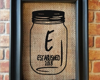 Custom Burlap Mason Jar Frame - Home Decor - Mason Jar - Wedding/Anniversary/Engagement/Bridal Gift