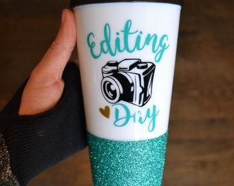 Editing Day Coffee Mug // Editing Day Travel Coffee Cup // Photographer Gift // Gift for Photographer // Glitter Mug // Handmade Seller Gift
