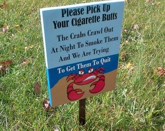 No Smoking Sign, No Cigarette Butts, Pick Up Trash, Beach Sign, Outdoor Sign, Lake House, Beach Decor, Yard Sign, No Butts, Crab, Wood Sign