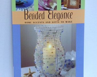Beaded Craft Book Beaded Home Projects Accents & Gifts Directions to Make Beaded Accessories with Patterns and Instructions and Tutorials