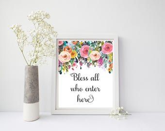 Bless All Who Enter Here, Bless Print, Christian Wall Art, Bless All Who Enter, Entryway Wall Art, Entryway Art, Floral Wall Art, Home Print