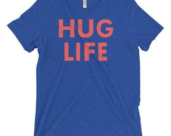 Triblend T-Shirt, Unisex, Multiple Colors, Vintage, Funny T-Shirt, Women's T-Shirt, Men's T-Shirt, Hug Life, Mom Life Shirt, Slogan Tee