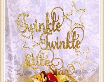 Twinkle Twinkle Little Star Cake Topper - Twinkle Little Star Party Decorations - Twinkle Little Star Birthday Party Cake Topper - Nursery