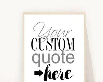 Custom Quote, Personalized Print, Custom Print, Custom Order, Custom Quote Design, Printable Art, Digital Download,