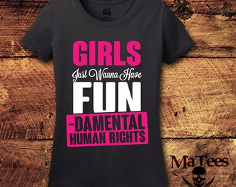 Girls Just Want To Have Fundamental Rights, Equality, Equality T shirt, Gender Equality, Equality Shirt, Equal Rights, Feminist, Feminism