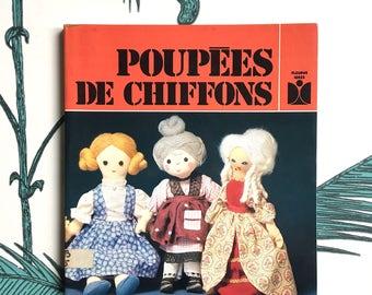 French Rag Dolls Patterns Book. Vintage Rag Dolls Sewing Patterns. Soft Dolls. French Dolls. Fabric Crafts. Dollmaking Book. Toy Book. 80s