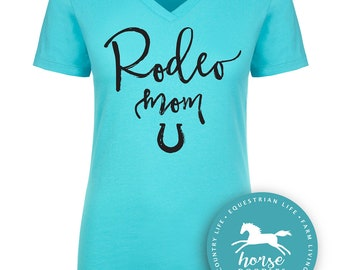 Rodeo Mom Shirt   Horse   Equestrian   Barrel Racing   Country Shirt   Horse Shirt   Women's Fitted V-Neck Tee   Fashion Fit   Soft