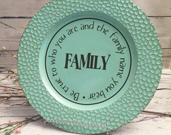 Decorative Charger Plate, Housewarming Gift, Plate Chargers, Mantle Decoration, Family Quote, Decorative Plate, Decorative Platter
