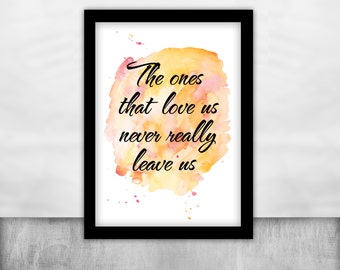 Printable Harry Potter poster the ones that love us never really leave us Sirius Black quote wall art wathercolor poster harry potter gift