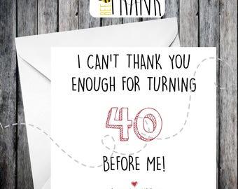 Funny, rude, alternative, sarcastic, BIRTHDAY card. 40th birthday/friend/anyone!