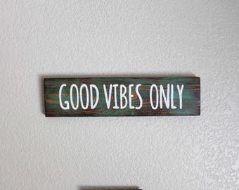 Good Vibes Only Sign- Beachy Bohemian-Boho Decor- Beach Sign-Good Vibes