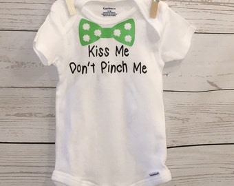 St. Patrick's Day onesie, Kiss me Don't Pinch me onesie, Baby boy onesie, New baby boy, bow tie onesie, Irish baby boy onesie, St Pattys Day