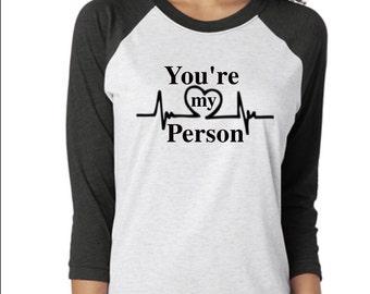Greys anatomy, TGIT, Your my person, greys anatomy shirt, Grey anatomy baseball tee, Your my person shirt