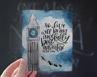 Art Print - Peter Pan Quote - To live will be an awefully big adventure