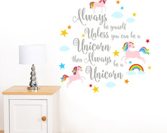 Always Be Yourself - Rainbow Unicorn & Stars Girl's Quote Wall Sticker - Children's Art Vinyl Decal Transfer - Designed by Rubybloom Designs