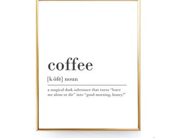 Coffee Definition Printable Wall Art Coffee Print Coffee Poster Funny Coffee Quote Coffee Printable Coffee Lover Gift Coffee Wall Art JPG