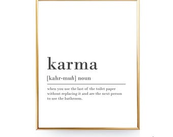 Funny Karma Quote Karma Definition Poster Karma Printable Bathroom Décor Funny Bathroom Art Bathroom Printable Karma Gift Karma Poster