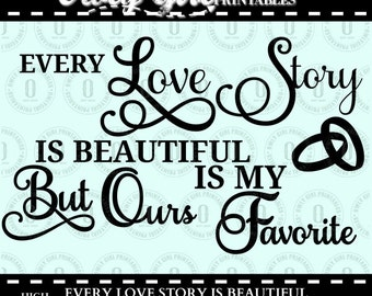 Download Every love story is beautiful   Etsy