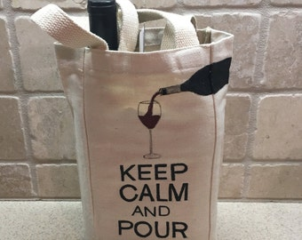 Wine Tote, Double Wine Bag, Keep Calm and Pour On, Painted Wine Bag, Wine Carrying Bag, Painted Wine Tote, Canvas Wine Tote, Wine Bag