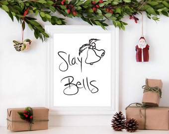 Christmas Print, Funny Christmas Print, Slay Bells Print, Slay Art, Slay Digital Art, Slay Wall Art, Gifts for Her, Slay Digital Print