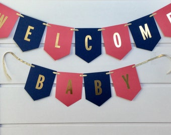 Coral, Gold, Navy Blue Banner / Welcome Baby Bunting/ Baby Shower Decorations / Gender Neutral/ Personalized with Name/ Baby Announcement