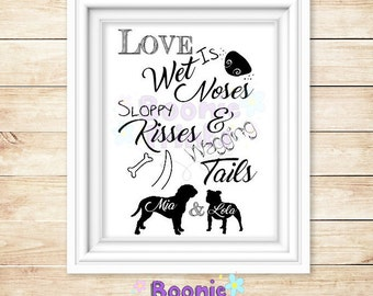 Love Is Wet Noses Personalised Print