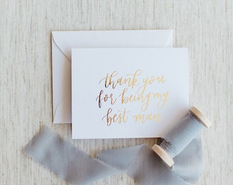Thank You For Being My Best Man - Calligraphy Foil Wedding Card