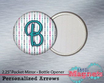 Magnet • Pocket Mirror • Bottle Opener • Button ~ Arrows ~ Personalized ~ Gift ~ Stocking Stuffer