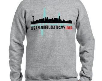 Grey's Anatomy sweatshirt, Greys Anatomy quote It's a beautiful day to save lives MXS-10271