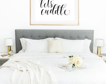 Lets Cuddle Printable Art, Let's Cuddle Print, Bedroom Wall Decor, Bedroom Wall Art, Calligraphy Printable, Inspirational Wall Art, Romantic